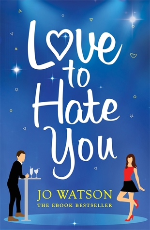 Love to hate you an irresistibly fun romantic rom com by jo watson 38089447 fandeluxe Images
