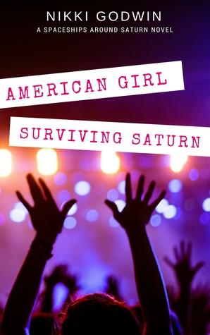 American Girl Surviving Saturn (Saturn, #3)