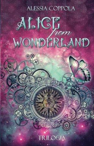 Alice from Wonderland - Trilogia