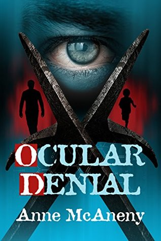 Ocular Denial by Anne McAneny
