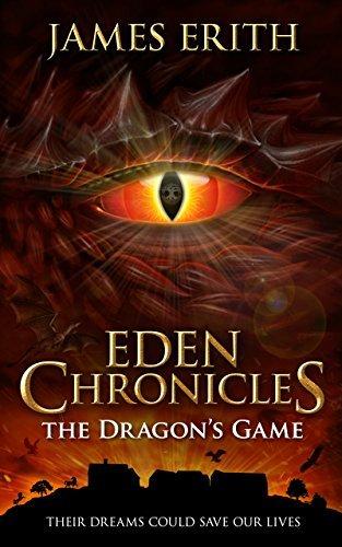 The Dragon's Game (Eden Chronicles #4)