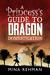 A Princess's Guide to Dragon Domestication by Mina Rehman