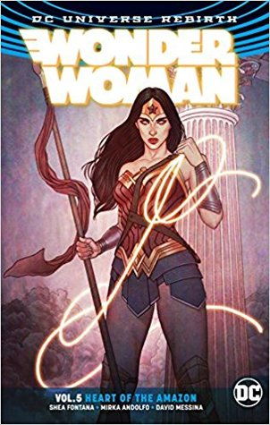 Wonder Woman, Volume 5: Heart of the Amazon