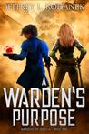 A Warden's Purpose (Warden's of Issalia, #1)