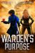 A Warden's Purpose (Wardens...