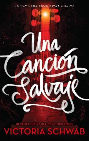Una canción salvaje (Monsters of Verity, #1)