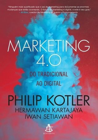 Marketing 4 0 Moving From Traditional To Digital By Philip Kotler