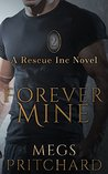 Forever Mine (Rescue Inc. #2)