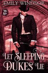 Let Sleeping Dukes Lie (Rules of the Rogue, #2)