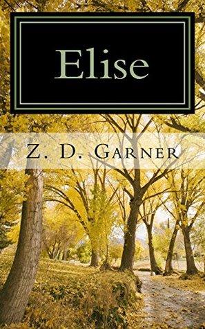 Elise: A Historical Fiction