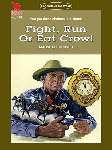 Cleveland Westerns: Fight, Run Or Eat Crow! (Legends of the West Book 148)