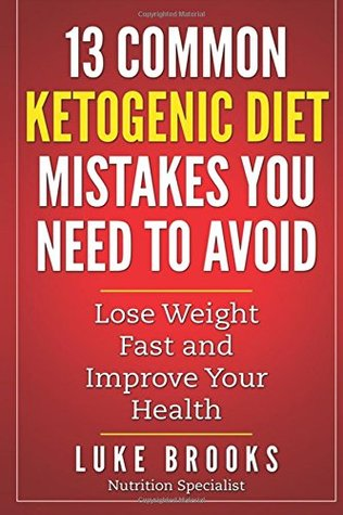 Ketogenic Diet: 13 Common Ketogenic Diet Mistakes You Need to Avoid (ketogenic diet, ketogenic diet for beginners, ketogenic cookbook, ketogenic diet recipes, ketogenic diet mistakes,ketogenic plan)
