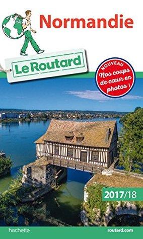 Guide du Routard Normandie 2017/18