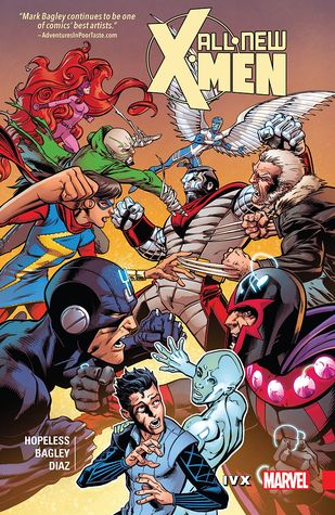 All-New X-Men: Inevitable, Volume 4: IvX