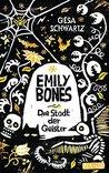 Emily Bones: Die ...