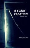 A Scary Vacation