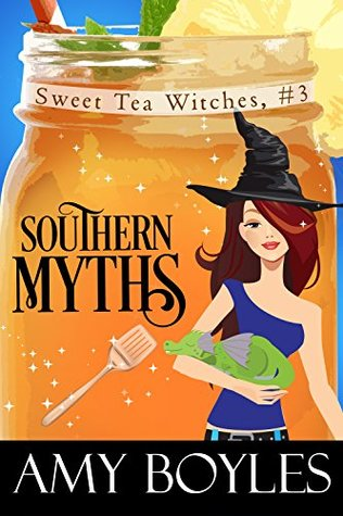 Southern Myths (Sweet Tea Witch Mysteries #3)