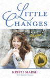Little Changes Tales of a Reluctant Eco Enthusiast