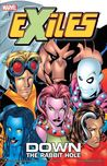 Exiles, Volume 1: Down the Rabbit Hole