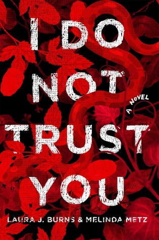 I Do Not Trust You, Laura J. Burns, Melinda Metz, excerpt, blog tour, ya book, adventure books, Egyptian mythology