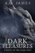 Dark Pleasures (Pure/ Dark Ones #4) by Aja James