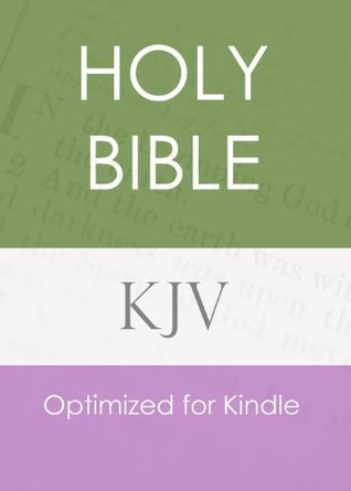 The Holy Bible, King James Version