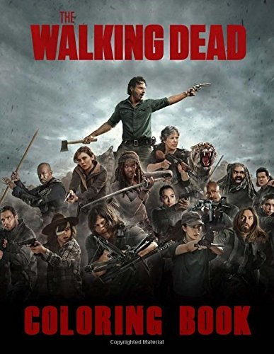 The Walking Dead Coloring Book: (50 Coloring Pages from Season 8 Part II)