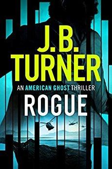 Rogue (American Ghost #1) par J.B. Turner