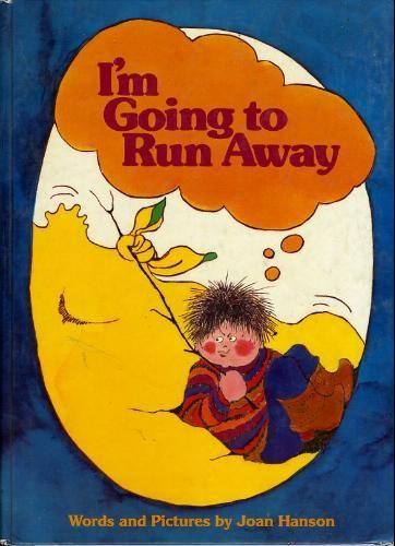I'm Going to Run Away