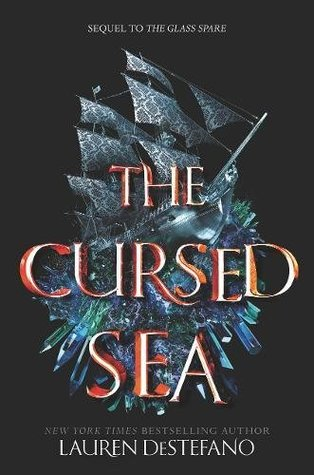 The Cursed Sea (The Glass Spare, #2)