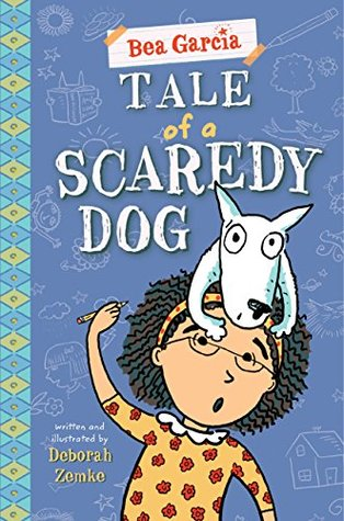 Tale of a Scaredy-Dog (Bea Garcia)