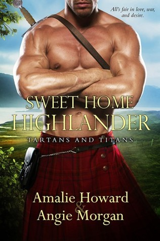 Sweet Home Highlander (Tartans and Titans, #1)