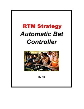 RTM Strategy Automatic Bet Controller