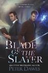 Blade of the Slayer (The Vampire Flynn, #3)