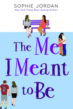 3 Reasons To Read…The Me I Meant to Be by Sophie Jordan