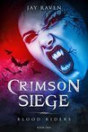 Crimson Siege (Blood Riders, #1)
