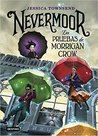 Nevermoor. Las pruebas de Morrigan Crow by Jessica  Townsend