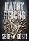 Sbírka kostí by Kathy Reichs