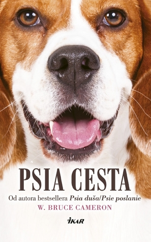 Psia cesta (Psie poslanie, #2)