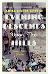 Evening Descends Upon The Hills (Stories from Naples)