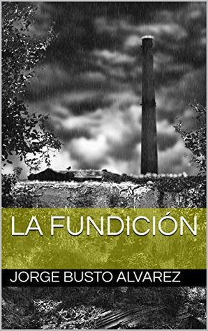 LA FUNDICIÓN