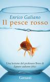 Il pesce rosso by Enrico Galiano