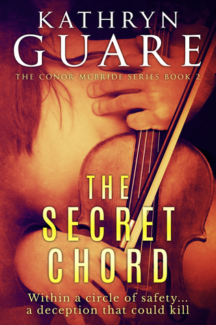 The Secret Chord The Virtuosic Spy 2 By Kathryn Guare