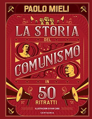 The history of communism in 50 portraits