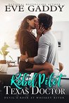 Rebel Pilot, Texas Doctor (Devil's Rock at Whiskey River Book 1)