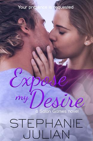 Expose My Desire(Salon Games, #3)