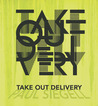 Take Out Delivery...