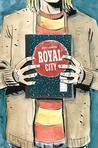 Royal City, Vol. 3: We All Float on