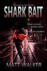 Shark Bait (A John Steele Contract Book 1)