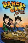 The Danger Gang and the Isle of Feral Beasts!